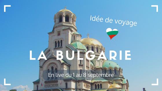 idee-voyage-europe-bulgarie-blog-voyage