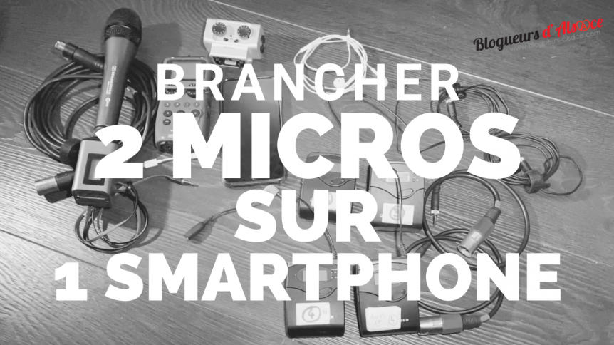 brancher-2-micros-sur-smartphone