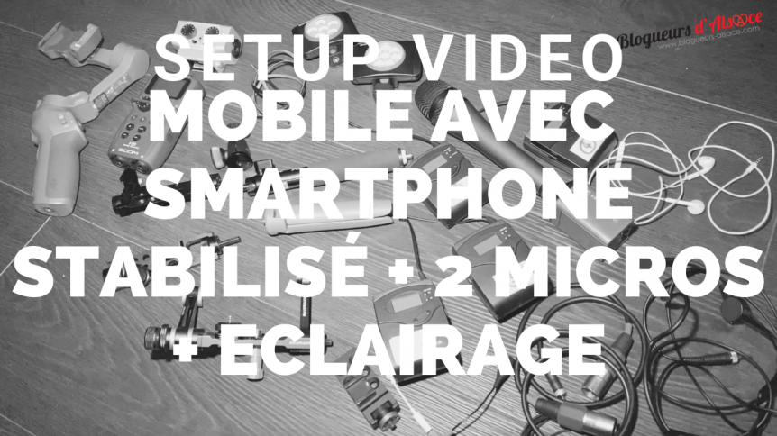 materiel-setup-video-smartphone-mobile-micros-eclairage