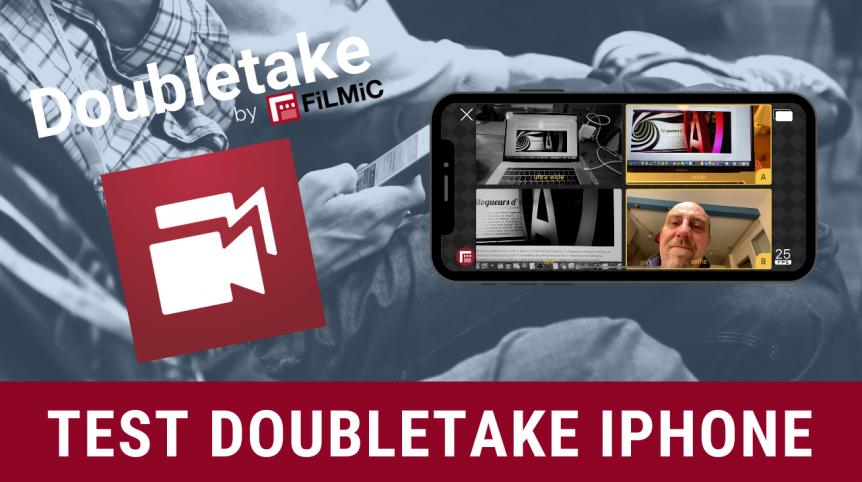 test-doubletake-application-multicamera-iphone-filmic-pro